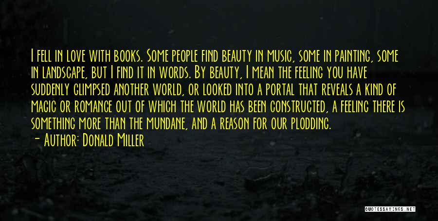Find The Beauty Quotes By Donald Miller
