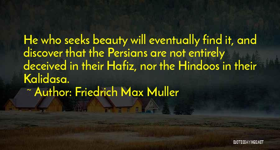 Find The Beauty Quotes By Friedrich Max Muller