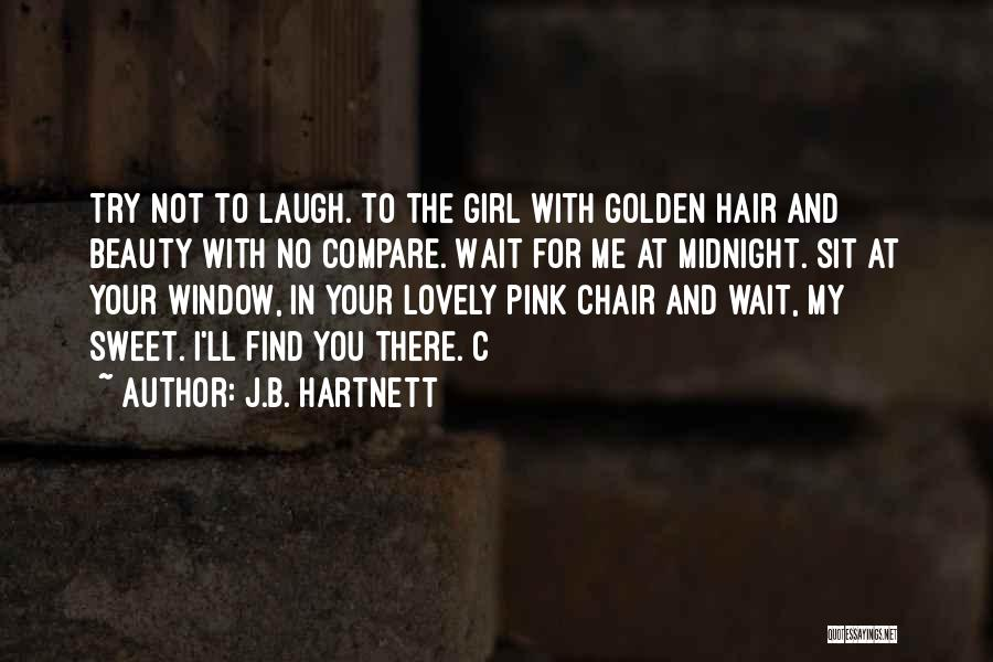 Find The Beauty Quotes By J.B. Hartnett