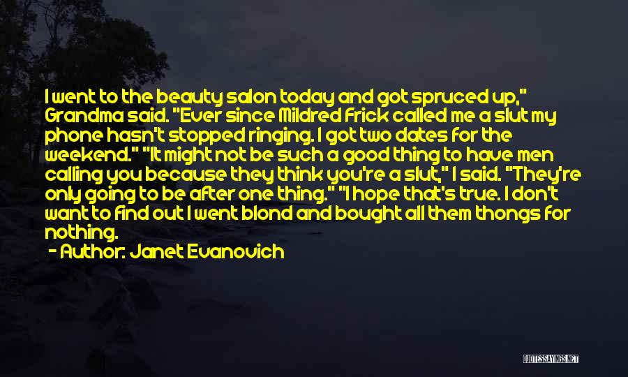 Find The Beauty Quotes By Janet Evanovich