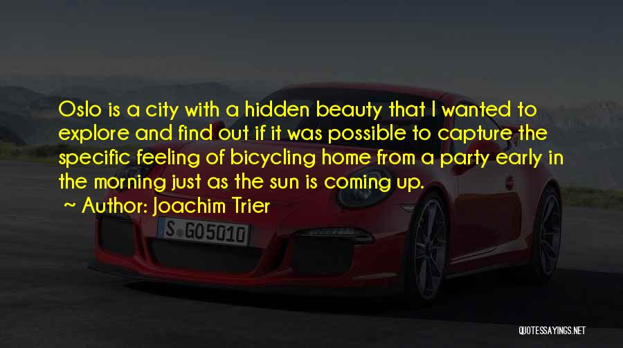 Find The Beauty Quotes By Joachim Trier