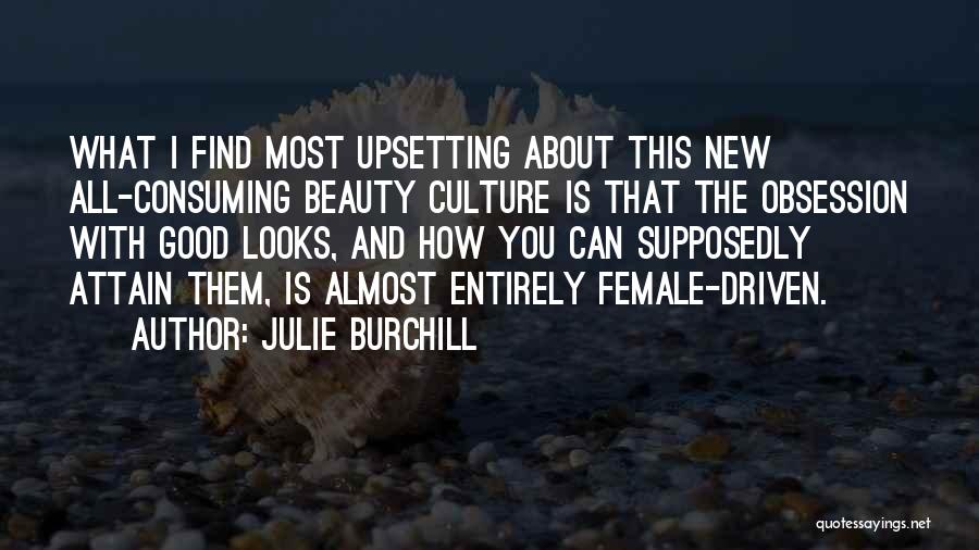 Find The Beauty Quotes By Julie Burchill