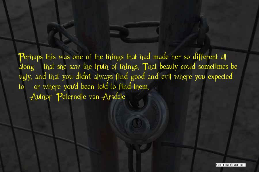 Find The Beauty Quotes By Peternelle Van Arsdale