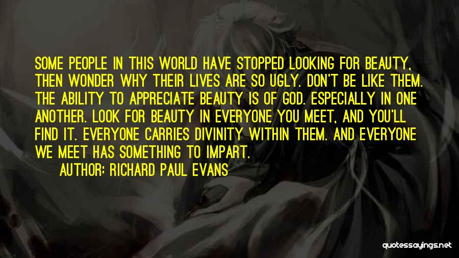 Find The Beauty Quotes By Richard Paul Evans