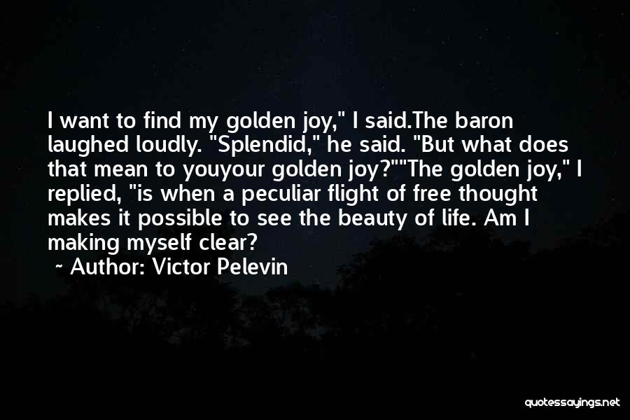 Find The Beauty Quotes By Victor Pelevin