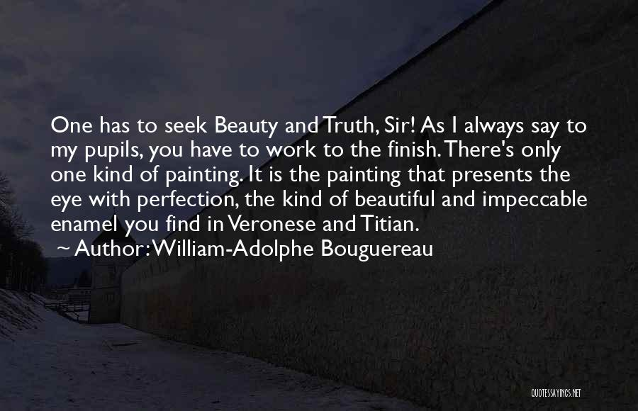 Find The Beauty Quotes By William-Adolphe Bouguereau