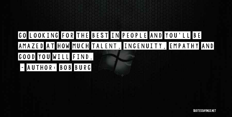 Find The Best In You Quotes By Bob Burg
