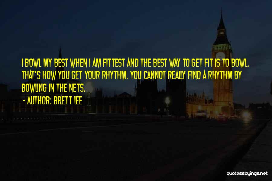 Find The Best In You Quotes By Brett Lee