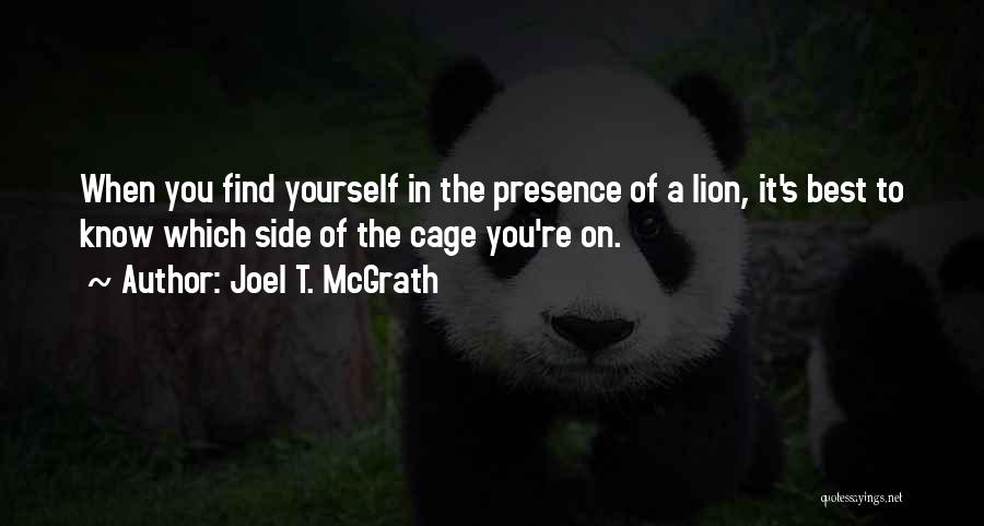Find The Best In You Quotes By Joel T. McGrath