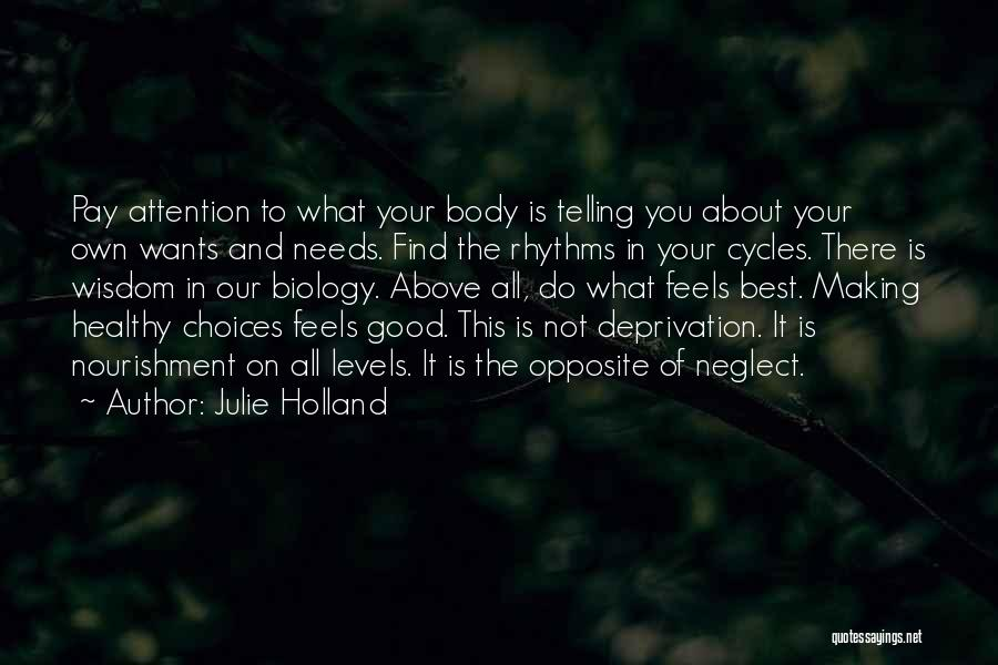 Find The Best In You Quotes By Julie Holland