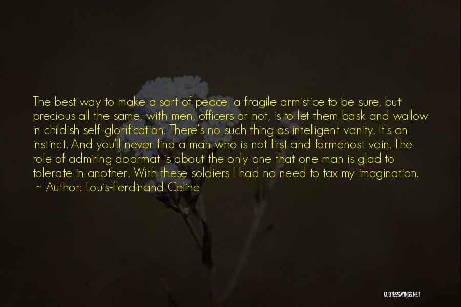 Find The Best In You Quotes By Louis-Ferdinand Celine