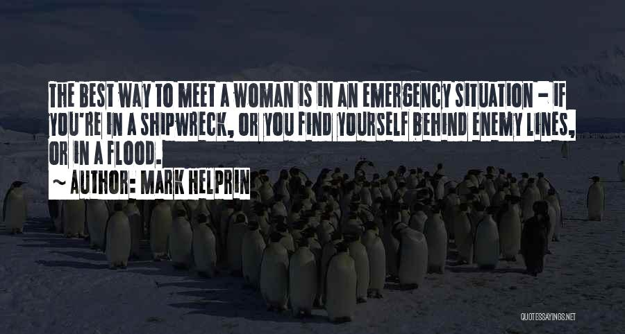 Find The Best In You Quotes By Mark Helprin