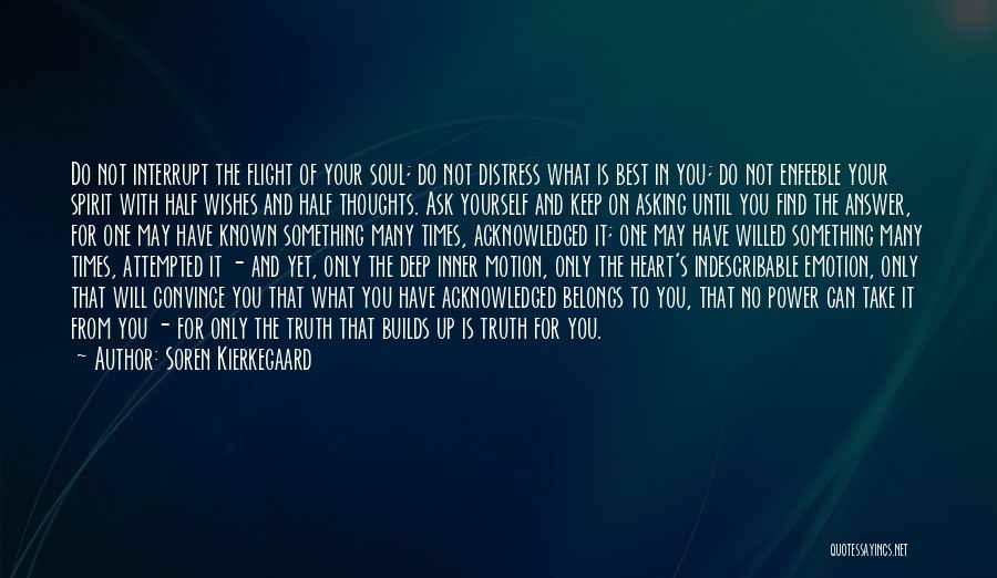 Find The Best In You Quotes By Soren Kierkegaard