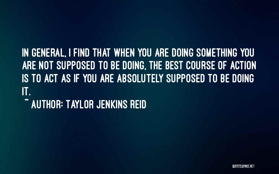 Find The Best In You Quotes By Taylor Jenkins Reid