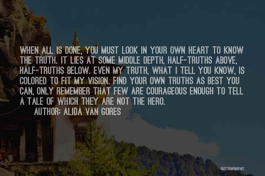 Find The Best Quotes By Alida Van Gores