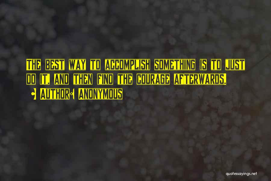 Find The Best Quotes By Anonymous