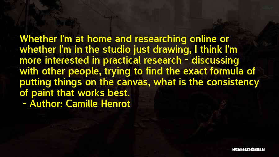 Find The Best Quotes By Camille Henrot