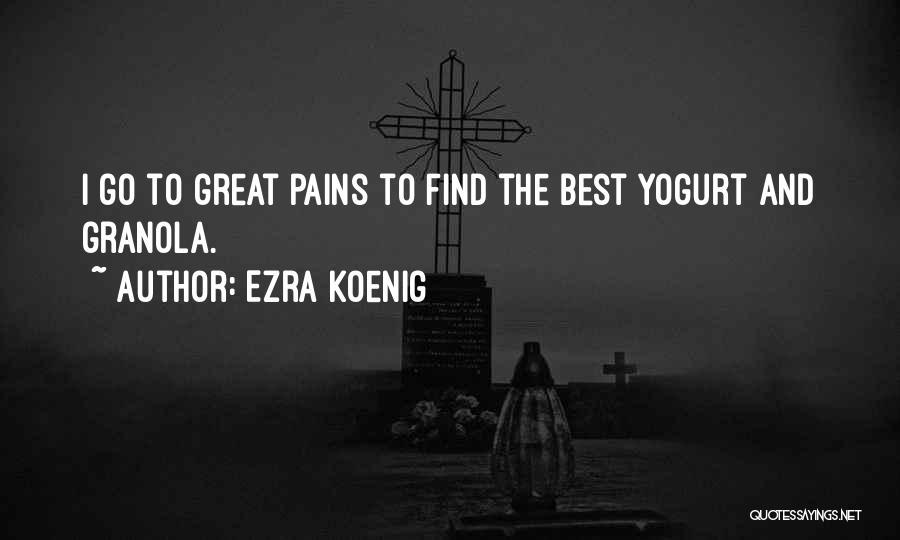 Find The Best Quotes By Ezra Koenig