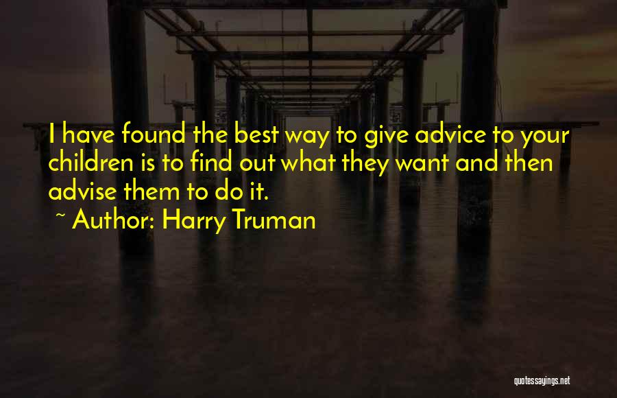 Find The Best Quotes By Harry Truman
