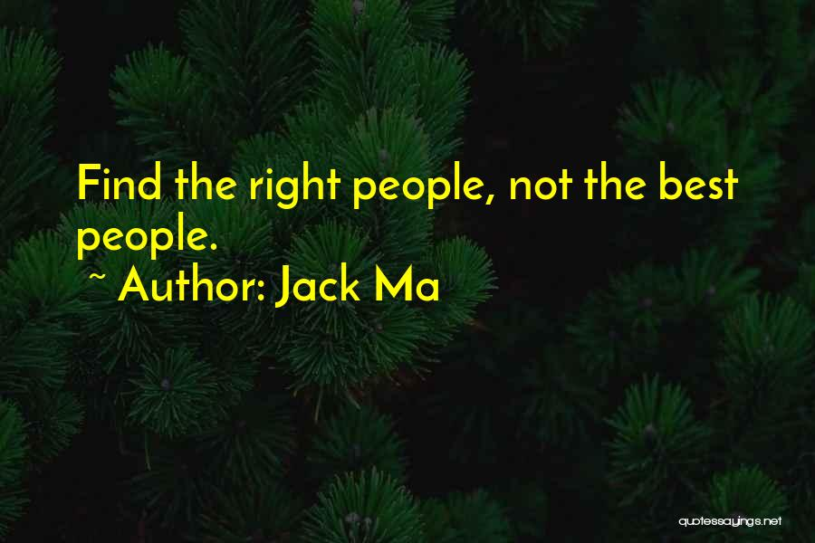 Find The Best Quotes By Jack Ma