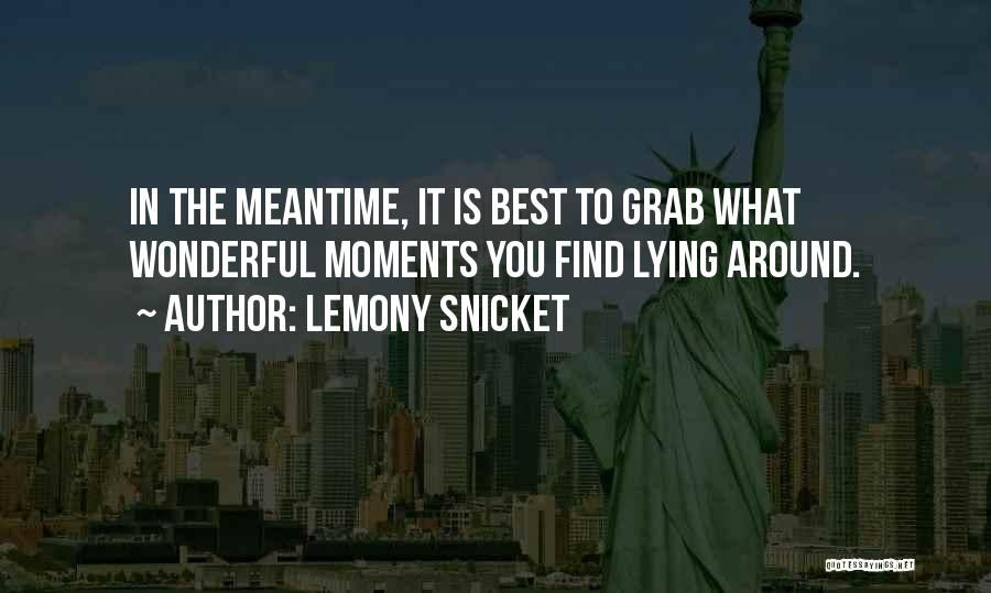 Find The Best Quotes By Lemony Snicket