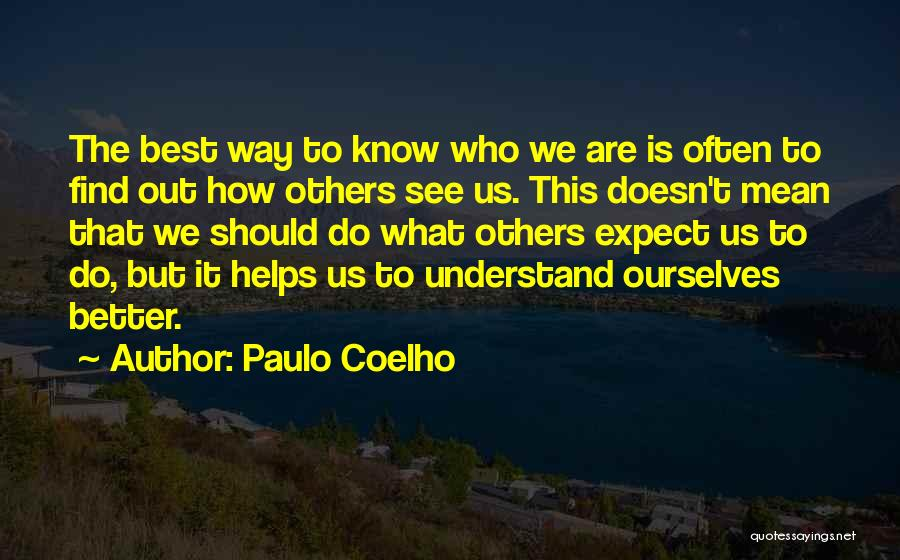 Find The Best Quotes By Paulo Coelho
