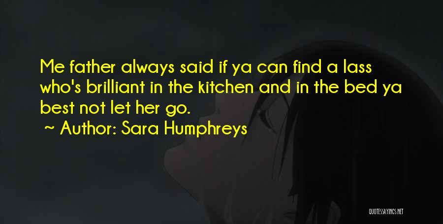 Find The Best Quotes By Sara Humphreys