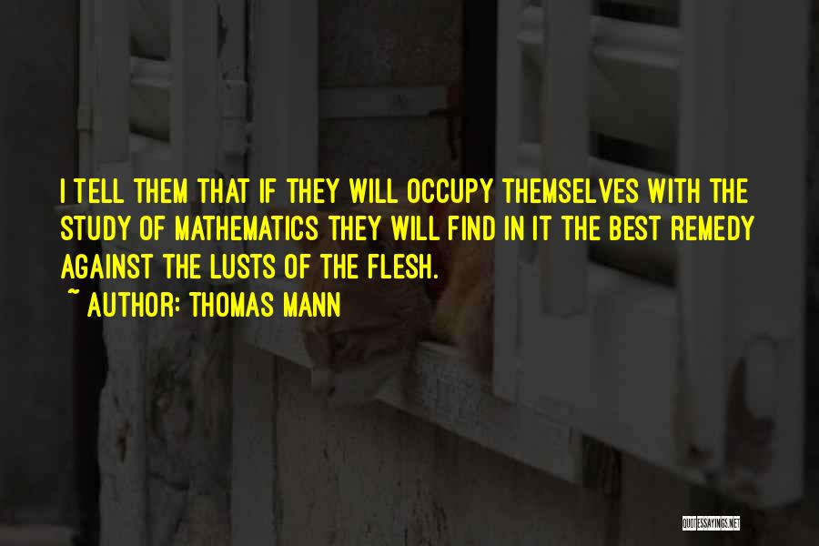 Find The Best Quotes By Thomas Mann
