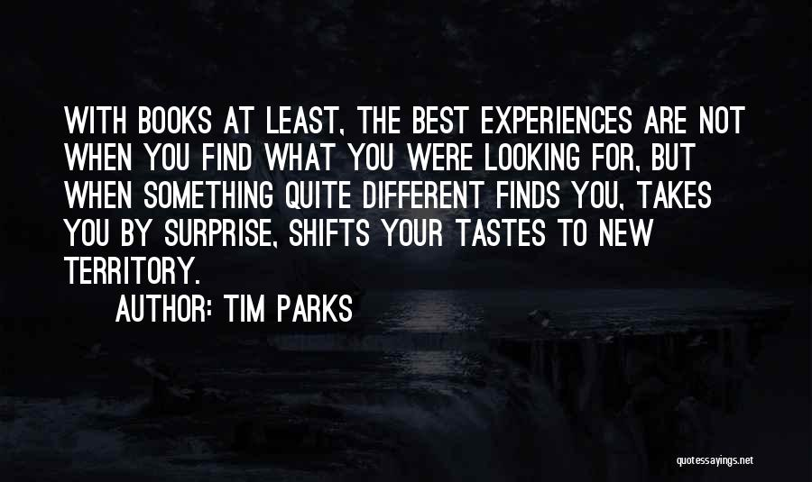 Find The Best Quotes By Tim Parks