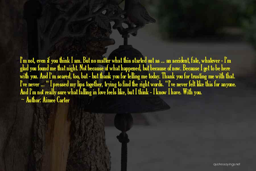 Find The Right Love Quotes By Aimee Carter