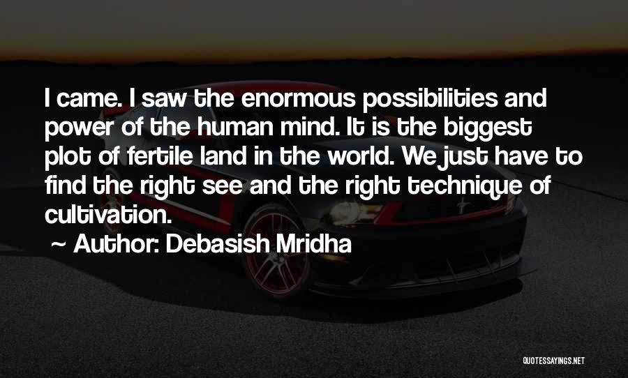 Find The Right Love Quotes By Debasish Mridha