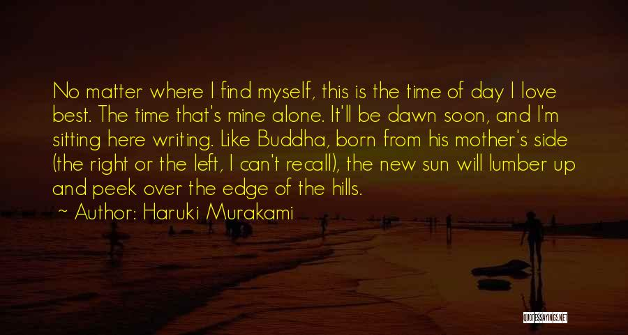 Find The Right Love Quotes By Haruki Murakami