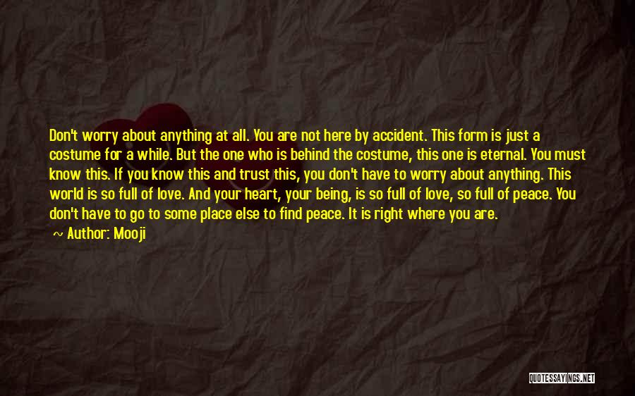 Find The Right Love Quotes By Mooji