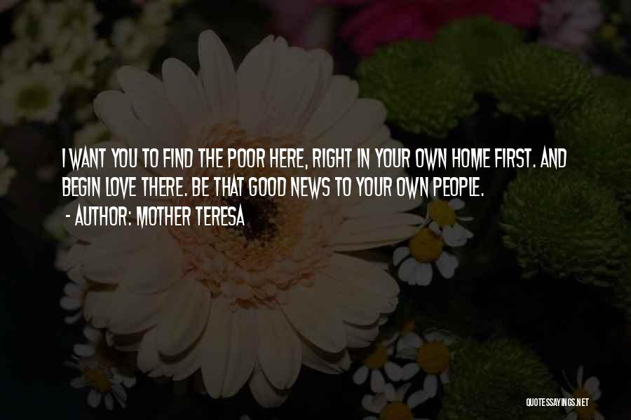 Find The Right Love Quotes By Mother Teresa