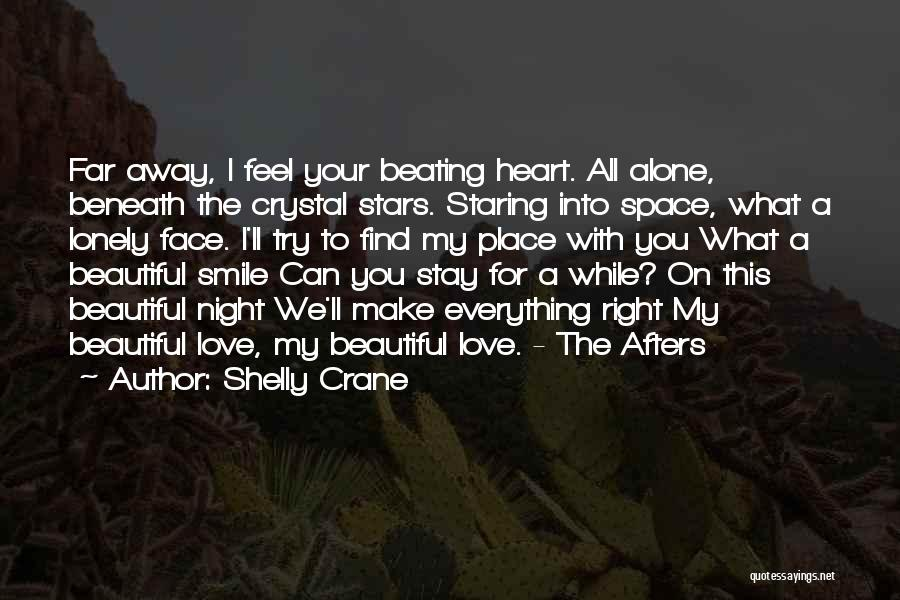 Find The Right Love Quotes By Shelly Crane