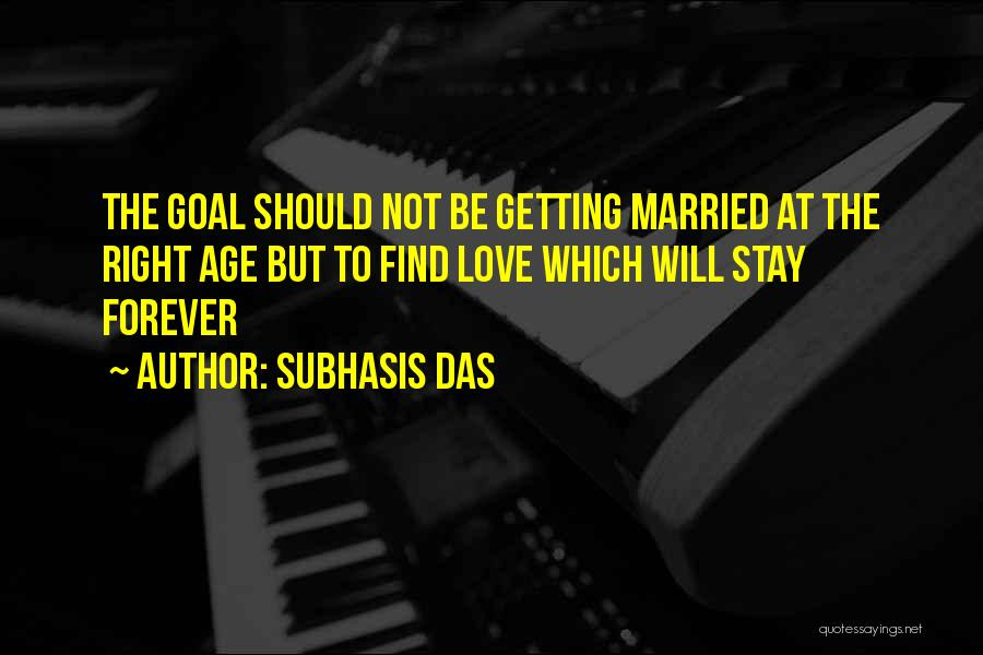 Find The Right Love Quotes By Subhasis Das