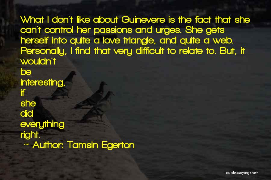 Find The Right Love Quotes By Tamsin Egerton