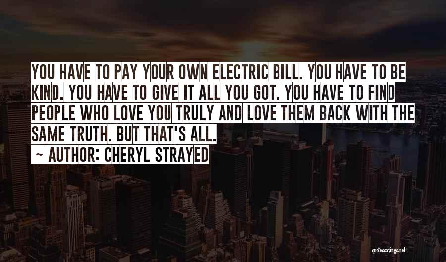 Find Your Own Truth Quotes By Cheryl Strayed