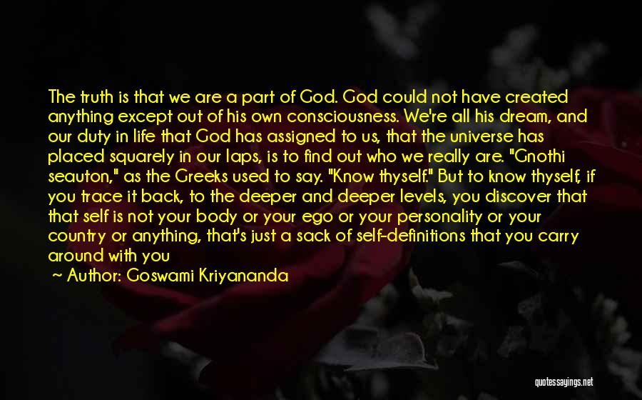 Find Your Own Truth Quotes By Goswami Kriyananda