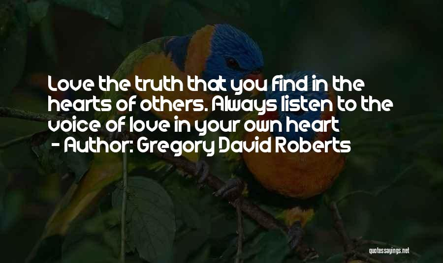 Find Your Own Truth Quotes By Gregory David Roberts