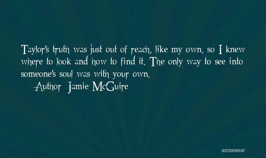 Find Your Own Truth Quotes By Jamie McGuire