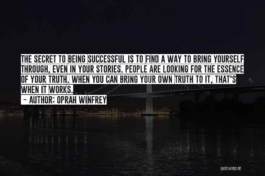 Find Your Own Truth Quotes By Oprah Winfrey