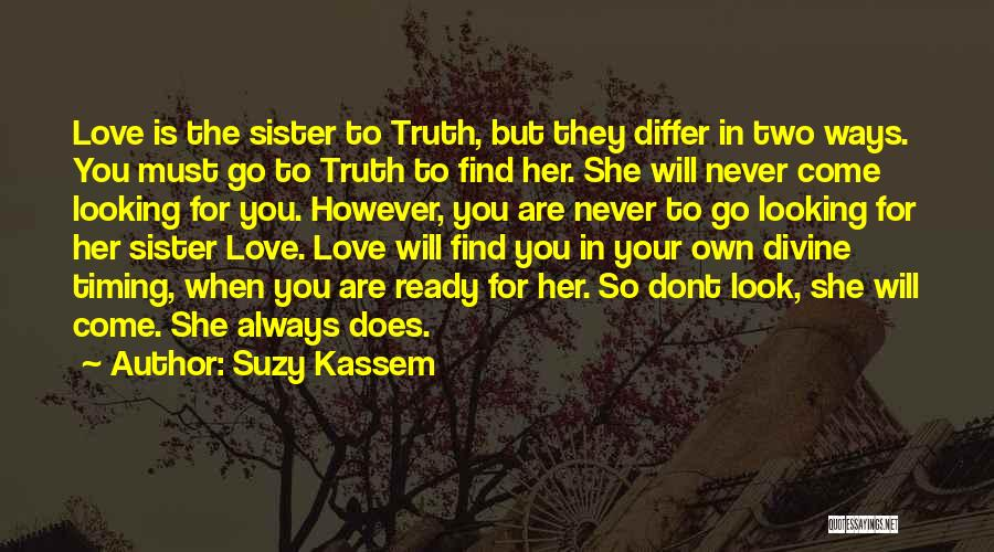 Find Your Own Truth Quotes By Suzy Kassem