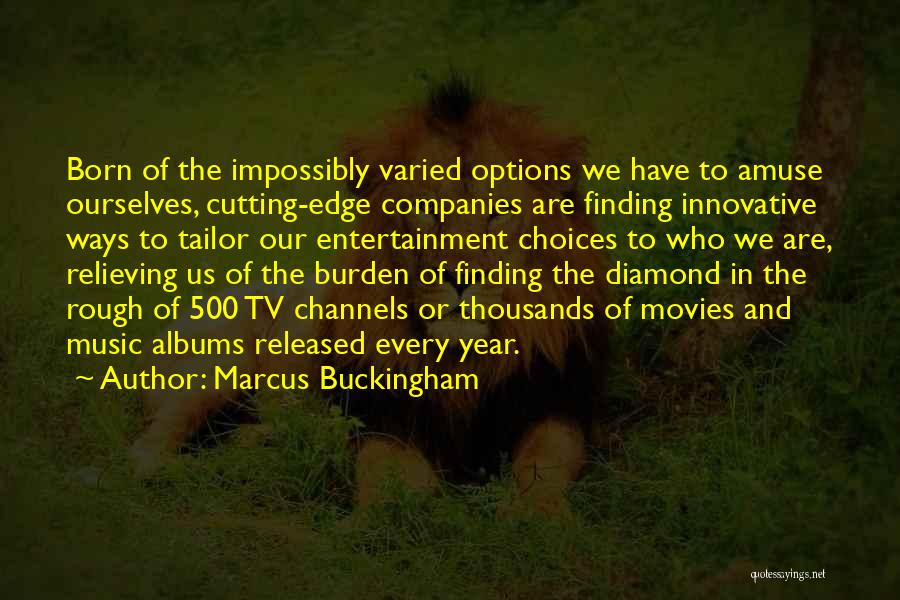 Finding A Diamond In The Rough Quotes By Marcus Buckingham