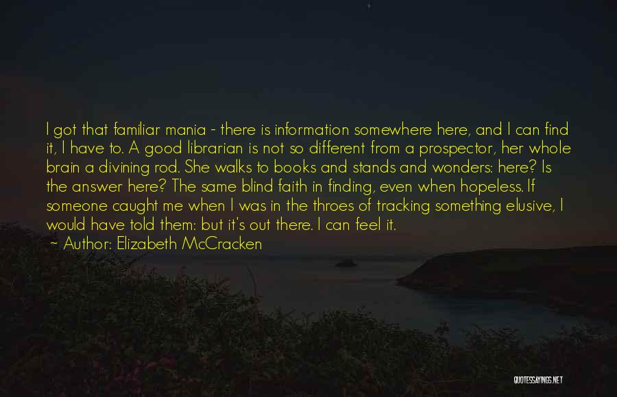 Finding An Answer Quotes By Elizabeth McCracken