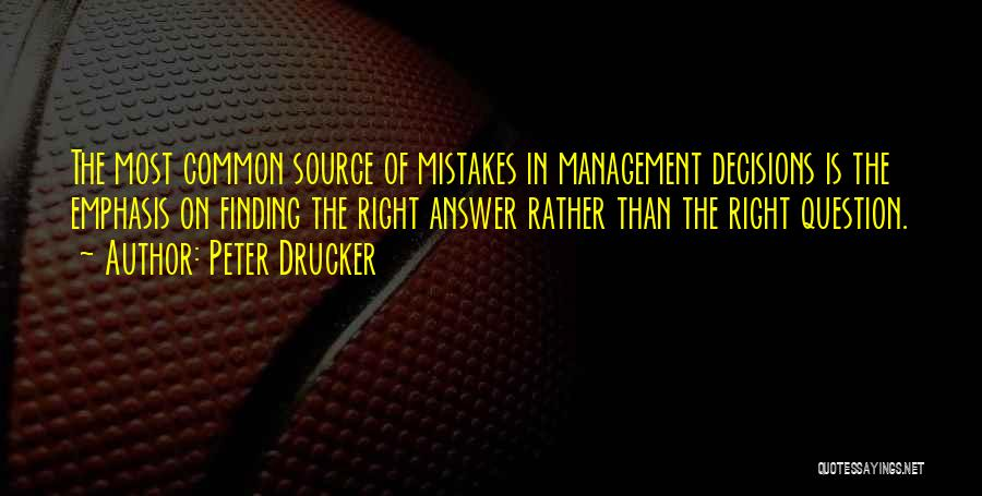 Finding An Answer Quotes By Peter Drucker