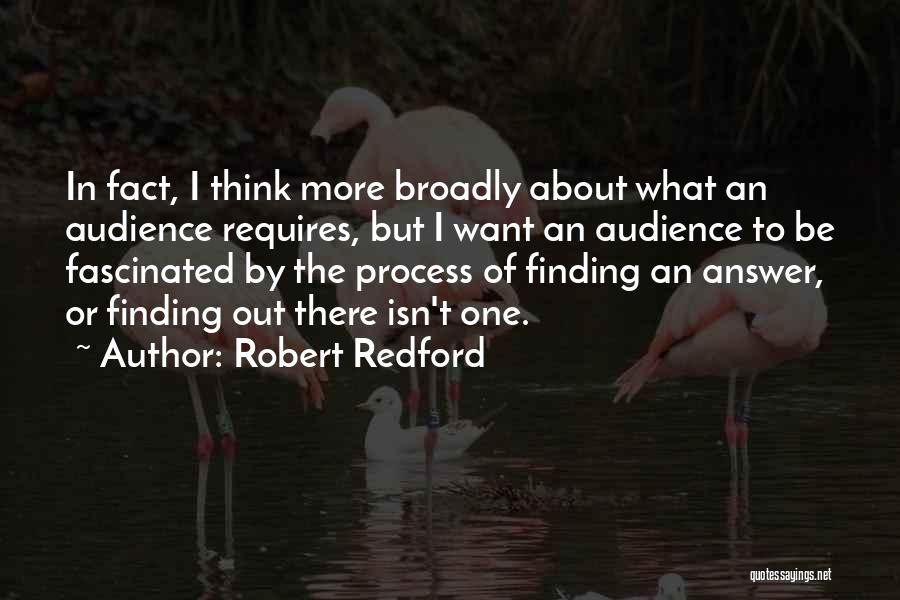 Finding An Answer Quotes By Robert Redford