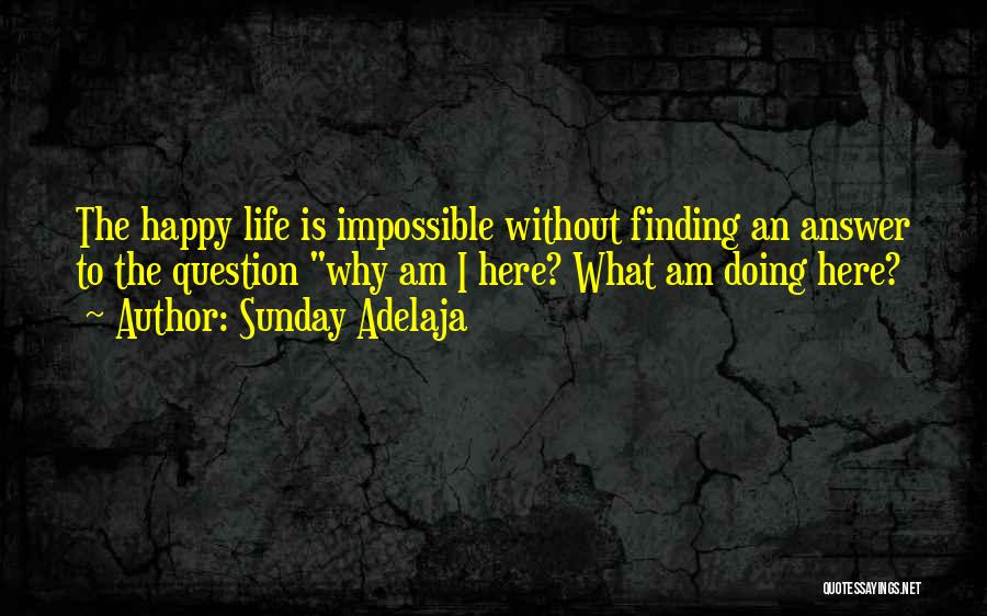 Finding An Answer Quotes By Sunday Adelaja
