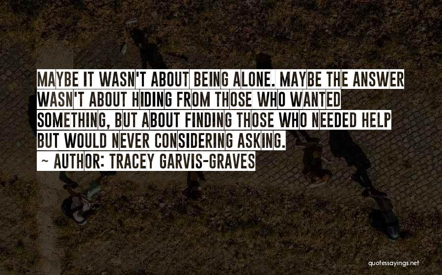 Finding An Answer Quotes By Tracey Garvis-Graves