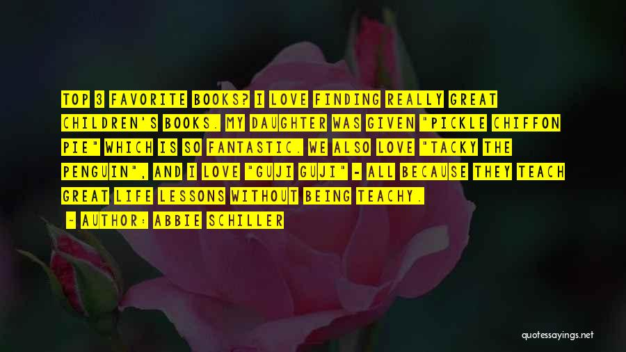 Finding Love Quotes By Abbie Schiller